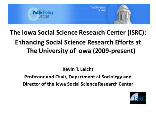 The Iowa Social Science Research Center (ISRC):