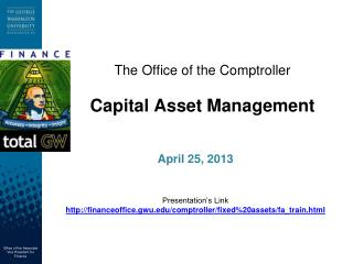 The Office of the Comptroller Capital Asset Management