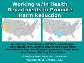 Working w/in Health Departments to Promote Harm Reduction
