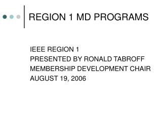 REGION 1 MD PROGRAMS