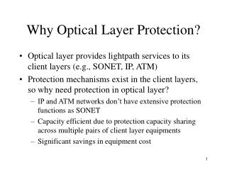 Why Optical Layer Protection?