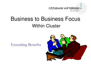 Business to Business Focus Within Cluster