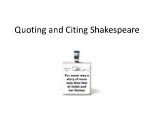 Quoting and Citing Shakespeare
