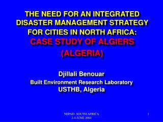 Djillali Benouar Built Environment Research Laboratory  USTHB, Algeria
