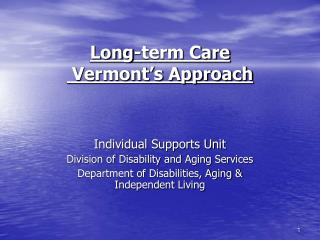 Long-term Care  Vermont's Approach