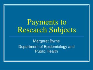 Payments to Research Subjects