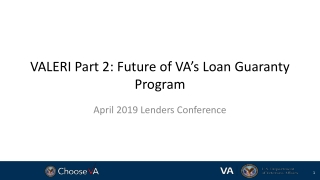 VALERI Part 2: Future of VA's Loan Guaranty Program