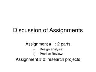 Discussion of Assignments