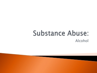 Substance Abuse: