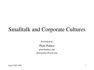 Smalltalk and Corporate Cultures