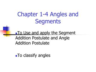 Chapter 1-4 Angles and Segments