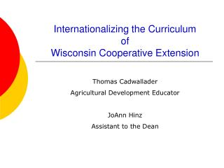 Internationalizing the Curriculum  of  Wisconsin Cooperative Extension