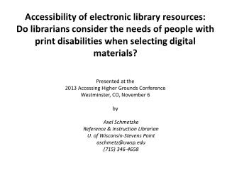 Accessibility of electronic library resources:
