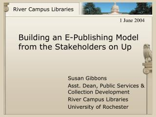 Building an E-Publishing Model from the Stakeholders on Up