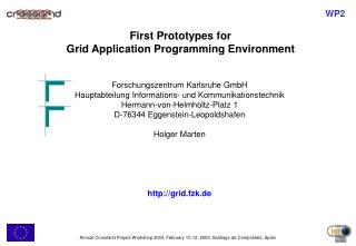First Prototypes for Grid Application Programming Environment