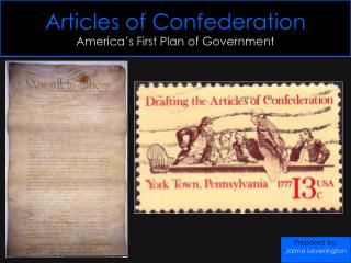 Articles of Confederation America's First Plan of Government