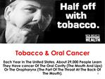 Tobacco  Oral Cancer