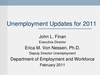 Unemployment Updates for 2011