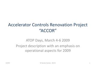 "Accelerator Controls Renovation Project ""ACCOR"""