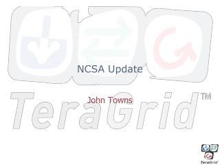 NCSA Update