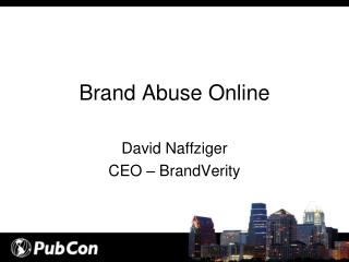 Brand Abuse Online