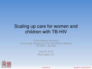 Scaling up care for women and children with TB-HIV