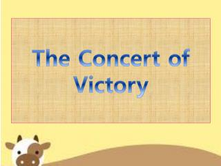 The Concert of Victory
