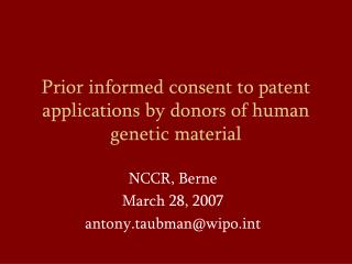 Prior informed consent to patent applications by donors of human genetic material
