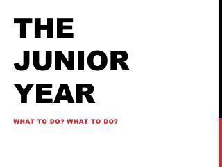 The Junior Year