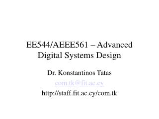 EE544/AEEE561 – Advanced Digital Systems Design