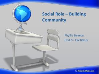Social Role – Building Community