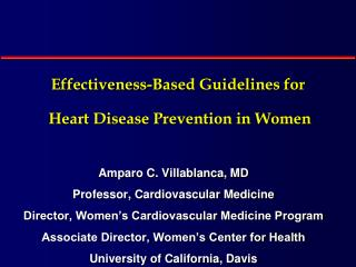 Effectiveness-Based Guidelines for  Heart Disease Prevention in Women