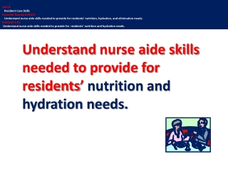 Nutrition Care Alerts   As a Nursing Assistant who provides much of residents  daily  hands-on  care, you have a great o