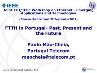 FTTH in Portugal- Past, Present and the Future
