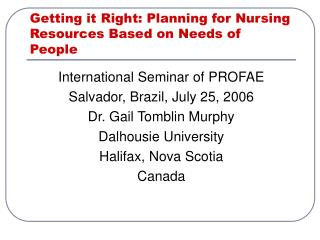 Getting it Right: Planning for Nursing Resources Based on Needs of People