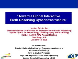 """Toward a Global Interactive  Earth Observing Cyberinfrastructure"""