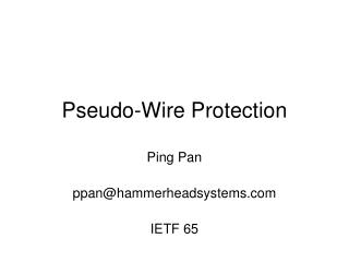 Pseudo-Wire Protection