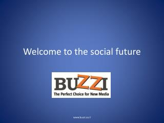 Welcome to the social future