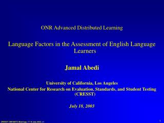 ONR Advanced Distributed Learning Language Factors in the Assessment of English Language Learners