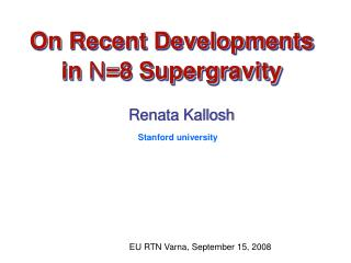 On Recent Developments in  N =8 Supergravity