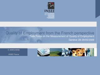 Quality of Employment from the French perspective