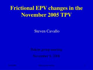Frictional EPV changes in the November 2005 TPV