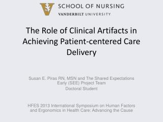The Role of Clinical Artifacts in Achieving Patient-centered Care Delivery
