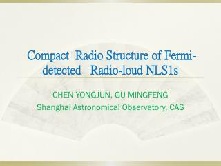Compact  Radio Structure of Fermi-detected   Radio-loud NLS1s