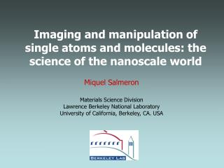 Imaging and manipulation of single atoms and molecules: the science of the nanoscale world