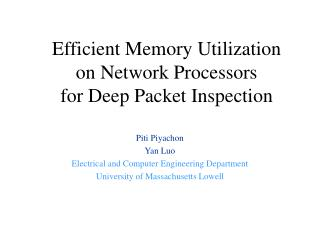 Efficient Memory Utilization on Network Processors for Deep Packet Inspection