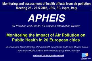APHEIS  Air Pollution and Health: A European Information System