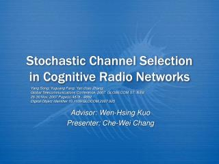 Stochastic Channel Selection in Cognitive Radio Networks