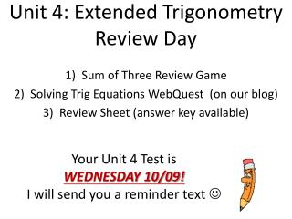 Unit 4: Extended Trigonometry Review Day