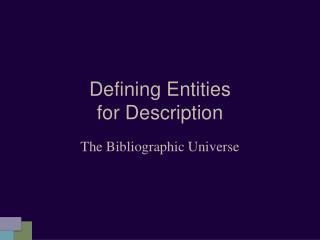 Defining Entities  for Description